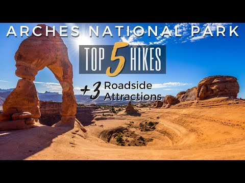 Top 5 Hikes | Arches National Park | Utah