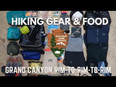 HIKING THE GRAND CANYON RIM TO RIM TO RIM | Hiking Gear and Food I Brought