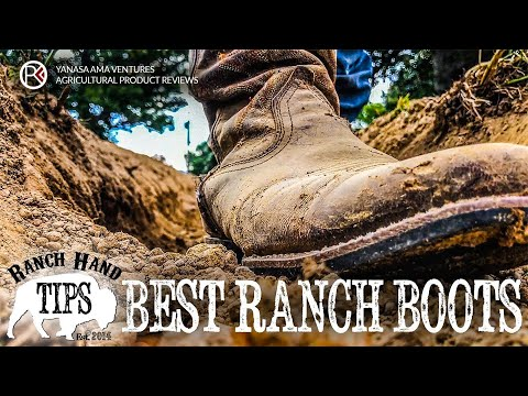 Best Work Boots for Farming and Ranching - Ranch Hand Tips